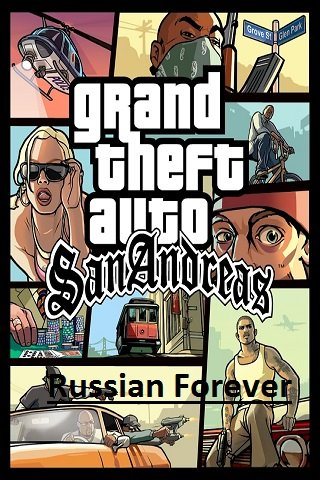GTA: San Andreas – Russia Forever