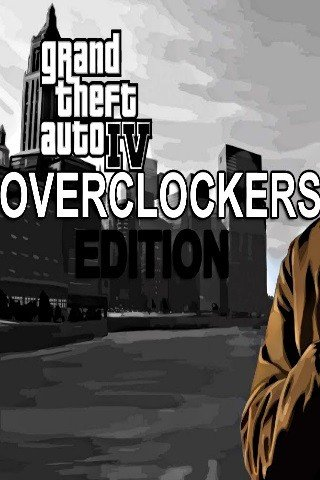 Grand Theft Auto IV: Complete Overclockers Edition ����� �������