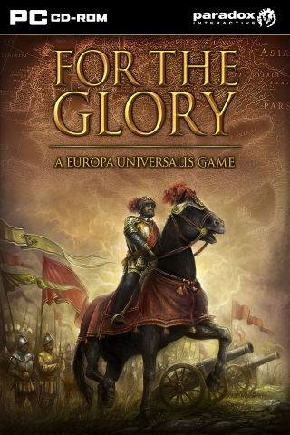 For the Glory: A Europa Universalis