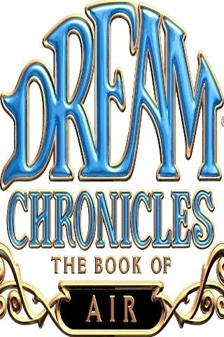 Dream Chronicles: Trilogy 2