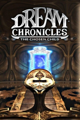 Dream Chronicles : The Chosen